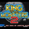 King of the Monsters 2 (Japanese)